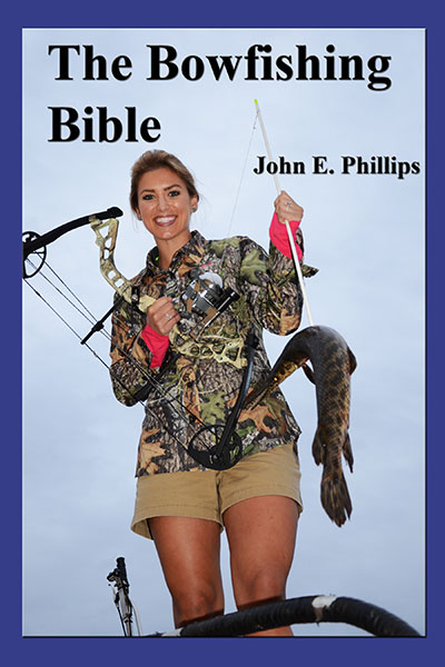 The Bowfishing Bible
