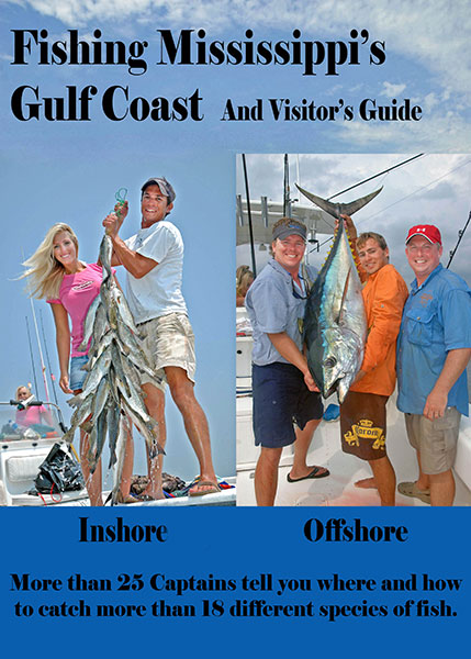 Fishing Mississippi's Gulf Coast and Visitor'sGuide