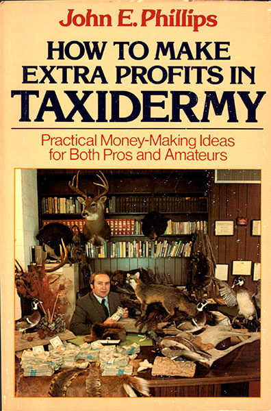 How to Make Extra Prfits in Taxidermy
